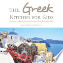 The Greek Kitchen for Kids