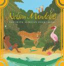 Nelson Mandela s Favorite African Folktales