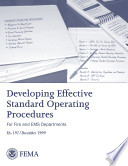 Developing Effective Standard Operation Procedures  for Fire and EMS Departments