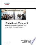 IP Multicast  Volume II