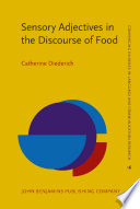 Sensory Adjectives in the Discourse of Food