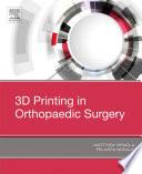 3d Printing In Orthopaedic Surgery