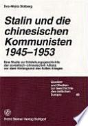 Stalin und die chinesischen Kommunisten, 1945-1953
