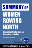 Summary Of Women Rowing North