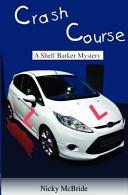 Crash Course Anti Hero Detective Shelf Barker Mild Mannered Uk Driving