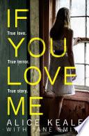 If You Love Me  True love  True terror  True story  Book PDF