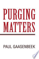 Purging Matters