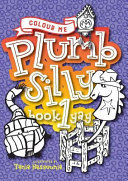Colour Me Plumb Silly : young-at-heart, a vibrant, fun and cute...