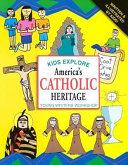 Kids Explore America s Catholic Heritage