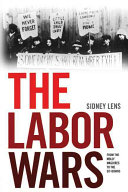 The Labor Wars