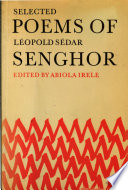 Selected poems of LEOPOLD SEDAR SENGHOR