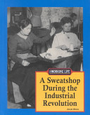 A Sweatshop During the Industrial Revolution