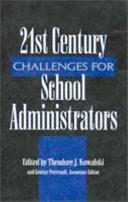 21st Century Challenges for School Administrators