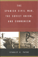 The Spanish Civil War  the Soviet Union  and Communism