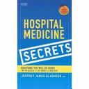 Hospital Medicine Secrets : or any professional interested in hospital...