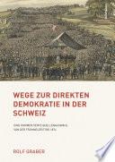 Wege zur direkten Demokratie in der Schweiz