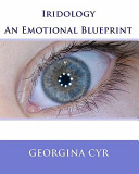 Iridology: An Emotional Blueprint