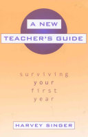 A New Teacher s Guide