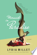 Mermaids in Paradise  A Novel Book PDF