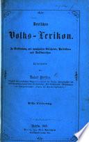 Deutsches Volks Lexikon In Verbindung Mit Namhaften Gelehrten Herausgegeben Von L P A Arm