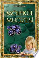 Molekül Mucizesi