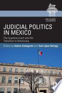 Judicial Politics in Mexico