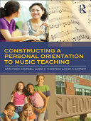 download ebook constructing a personal orientation to music teaching pdf epub
