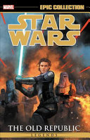 Star Wars Legends Epic Collection  The Old Republic Book PDF