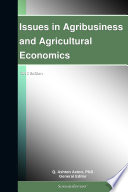 Issues in Agribusiness and Agricultural Economics  2012 Edition