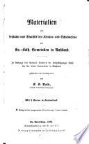 Materialien zur Geschichte und Statistik des Kirchen- und Schulwesens der evang.-Luther Gemeinden in Rußland