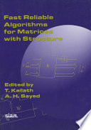 Fast Reliable Algorithms for Matrices with Structure