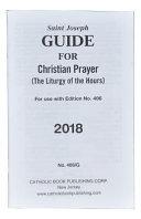 St. Joseph Guide For Christian Prayer : prayer....
