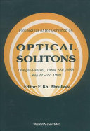 Proceedings Of The Workshop On Optical Solitons : in tashkent from may 22-27, 1989....