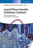 Liquid Phase Aerobic Oxidation Catalysis