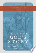Telling God s Story  Year One  Meeting Jesus  Instructor Text   Teaching Guide