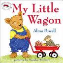 Ebook My Little Wagon Epub Alma Powell Apps Read Mobile