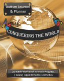 Conquering The World Autism Journal And Planner