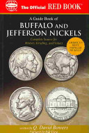 The Official Red Book a Guide Book of Buffalo and Jefferson Nickels