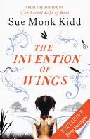 THE INVENTION OF WINGS  Exclusive Free Chapter Sampler