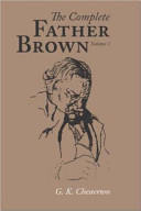 The Complete Father Brown Volume 1  Large Print Edition
