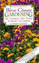 Warm climate gardening
