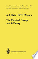 The Classical Groups and K Theory