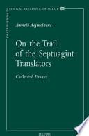 On the Trail of the Septuagint Translators