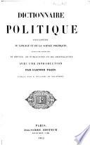 illustration du livre Dictionnaire politique encyclopédie du langage et de la science politiques rédigé par une réunion de députés, de publicistes et de journalistes