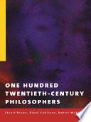 One Hundred Twentieth Century Philosophers