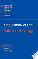King James Vi And I Political Writings