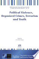Political Violence  Organized Crimes  Terrorism  and Youth