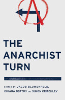 The Anarchist Turn