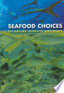 Seafood Choices : and health risks associated with fish and...