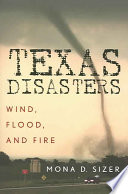 Ebook Texas Disasters Epub Mona D. Sizer Apps Read Mobile